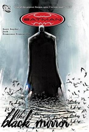 Batman the Black Mirror by Scott Snyder